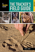 The Tracker's Field Guide by James Lowery