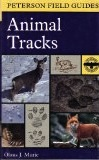 Peterson Field Guides: Animal Tracks by Olaus Murie